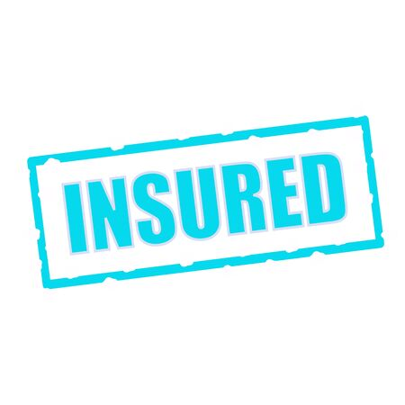 chipped: Insured wording on chipped Blue rectangular signs Stock Photo