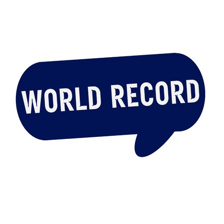 world record: WORLD RECORD wording on Speech bubbles blue cylinder