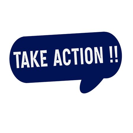 take action: Take Action wording on Speech bubbles blue cylinder Stock Photo