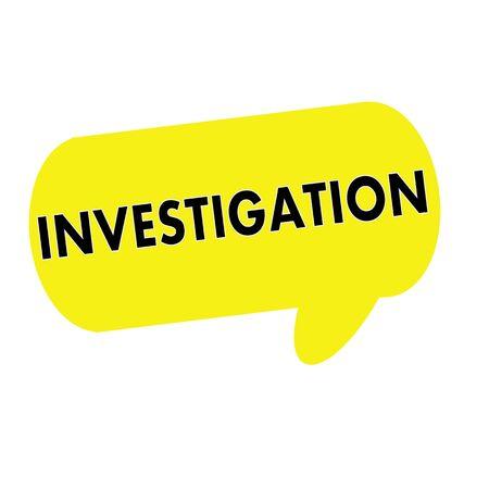 investigations: INVESTIGATION wording on Speech bubbles yellow rectangular Stock Photo