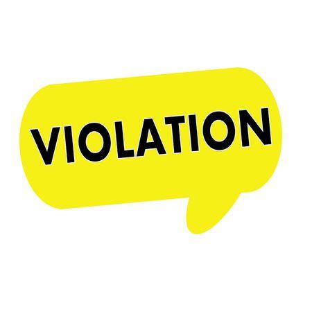 violaci�n: redacci�n VIOLACI�n en las burbujas del discurso rectangular de color amarillo