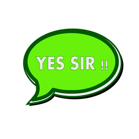 sir: Yes sir white wording on green Speech bubbles Stock Photo