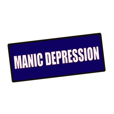 manic: MANIC DEPRESSION wording on rectangular Green signs