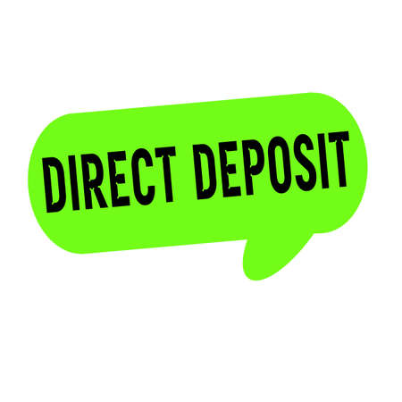deposit: direct deposit wording on Speech bubbles green cylinder