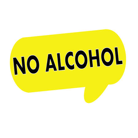 no alcohol: NO ALCOHOL wording on Speech bubbles yellow rectangular Stock Photo