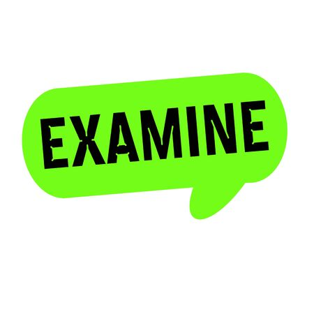 examine: examine wording on Speech bubbles green cylinder