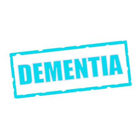 chipped: DEMENTIA wording on chipped Blue rectangular signs
