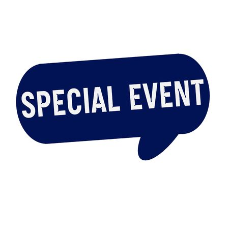 special event: SPECIAL EVENT wording on Speech bubbles blue cylinder Stock Photo