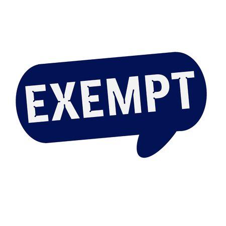 exempt: EXEMPT wording on Speech bubbles blue cylinder