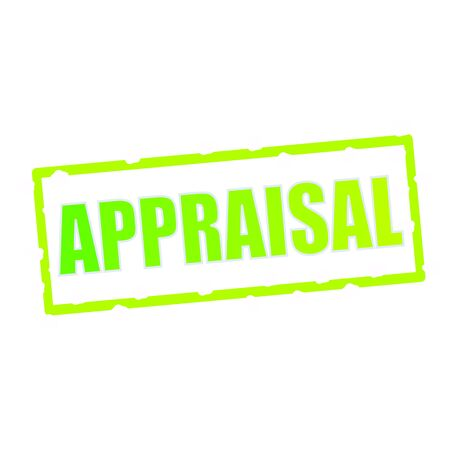 wording: APPRAISAL wording on chipped green rectangular signs Stock Photo