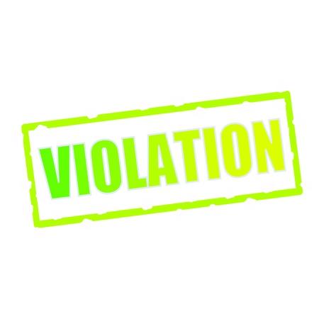violation: redacción VIOLACIÓn en astillados señales rectangulares verdes Foto de archivo
