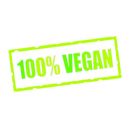 chipped: Vegan-100% wording on chipped green rectangular signs Stock Photo