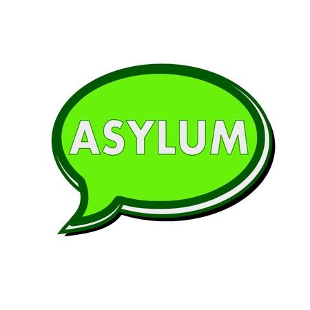 asylum: ASYLUM wording on green Speech bubbles