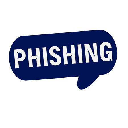 phishing: PHISHING wording on Speech bubbles blue cylinder