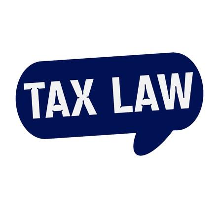 tax law: TAX LAW wording on Speech bubbles blue cylinder