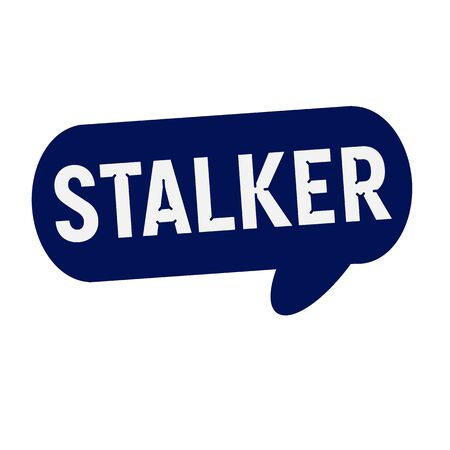 stalker: STALKER wording on Speech bubbles blue cylinder Stock Photo