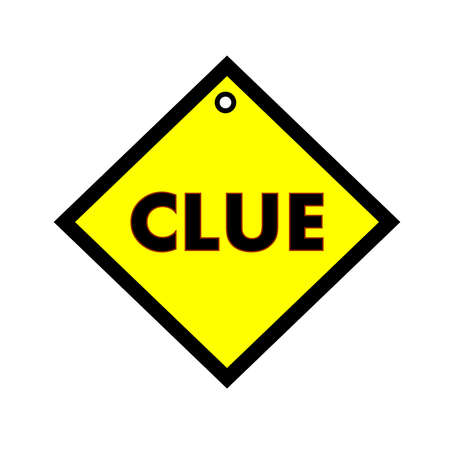 clue: Clue black wording on quadrate yellow background Stock Photo
