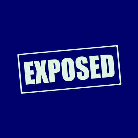 exposed: exposed white wording on rectangle blue-black background