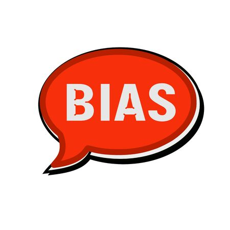 bias: BIAS wording on red Speech bubbles