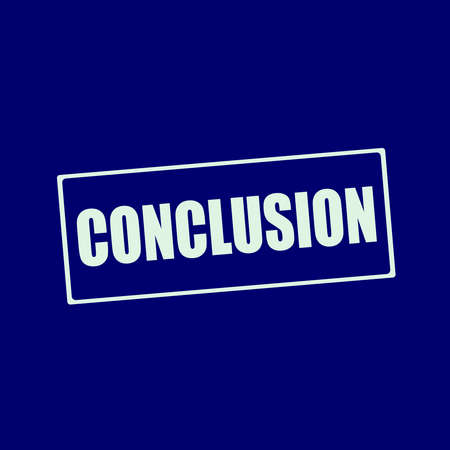 conclusion: conclusion white wording on rectangle blue-black background