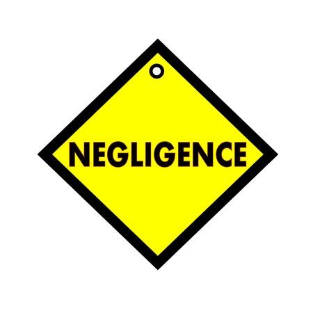 negligence: NEGLIGENCE black wording on quadrate yellow background Stock Photo