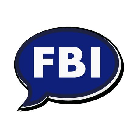 the fbi: FBI wording on blue Speech bubbles Stock Photo