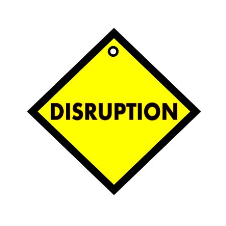 disruption: DISRUPTION black wording on quadrate yellow background