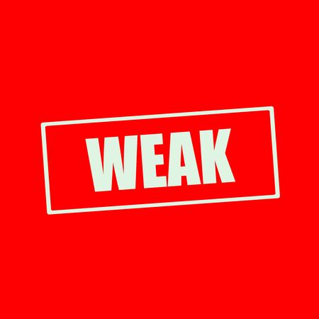 weak: Weak white wording on rectangle red background