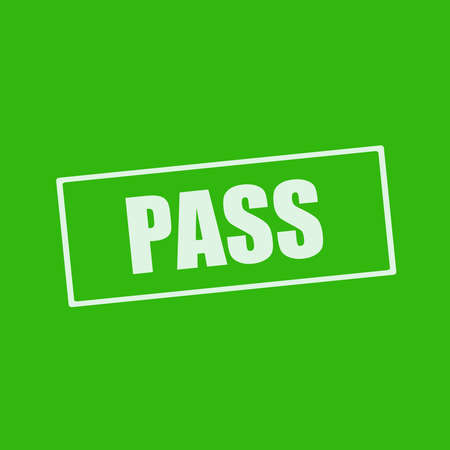 wording: pass white wording on rectangle green background