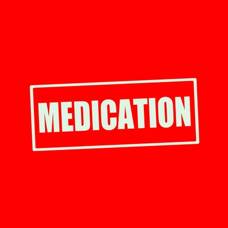 wording: MEDICATION white wording on rectangle red background