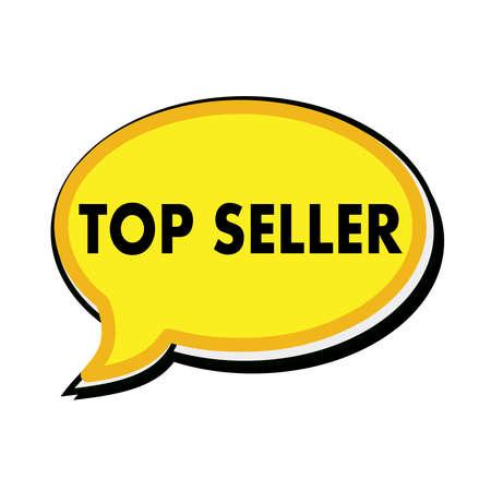 top seller: Top seller wording on yellow Speech bubbles