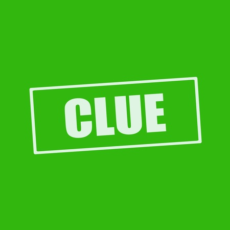 clue: Clue white wording on rectangle green background