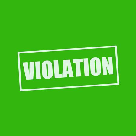 violation: VIOLATION white wording on rectangle green background Stock Photo