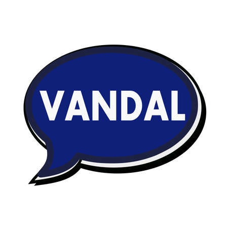 vandal: VANDAL wording on blue Speech bubbles