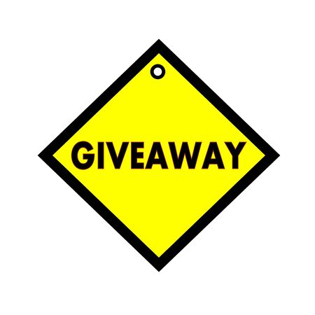 giveaway: Giveaway black wording on quadrate yellow background