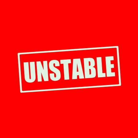 unstable: Unstable white wording on rectangle red background