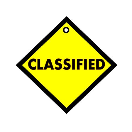 classified: classified black wording on quadrate yellow background