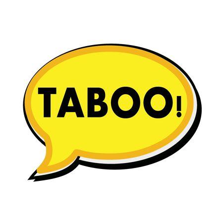 taboo: taboo wording on yellow Speech bubbles