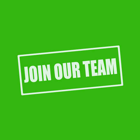 join our team: Join our team white wording on rectangle green background