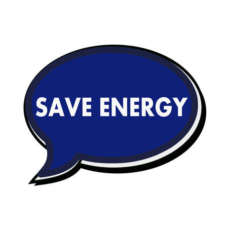 wording: SAVE ENERGY wording on blue Speech bubbles Stock Photo
