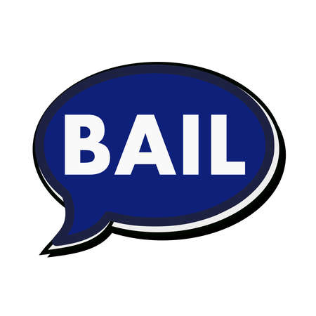 wording: Bail wording on blue Speech bubbles