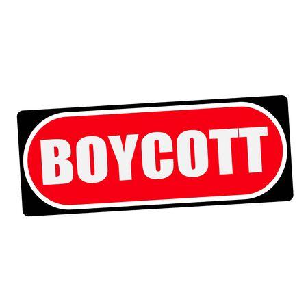 boycott: boycott white wording on red background  black frame