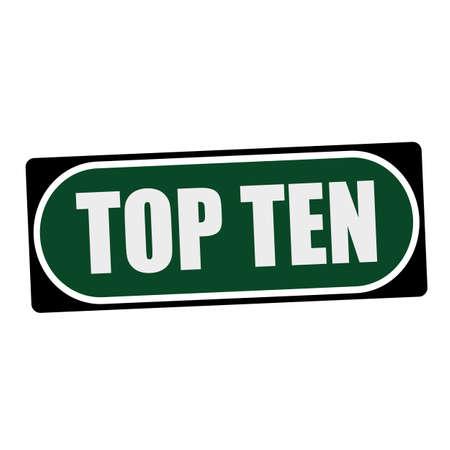 ten: TOP TEN white wording on green background  black frame