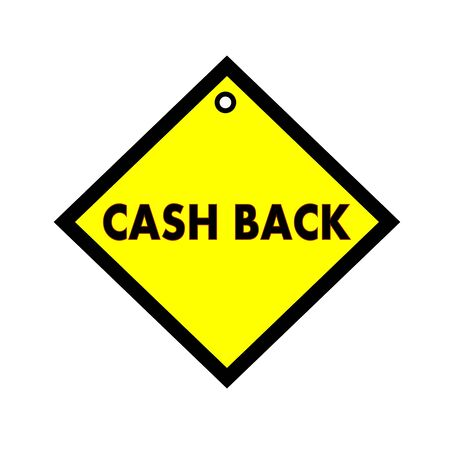 cash back: Cash back black wording on quadrate yellow background