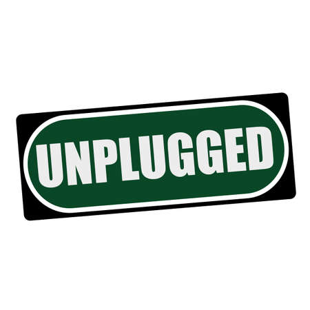unplugged: UNPLUGGED white wording on green background  black frame Stock Photo
