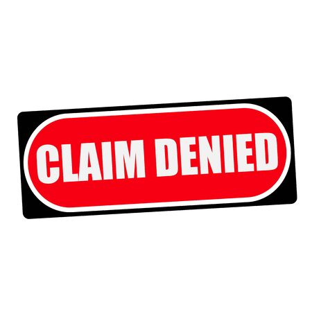 denied: claim denied white wording on red background  black frame Stock Photo