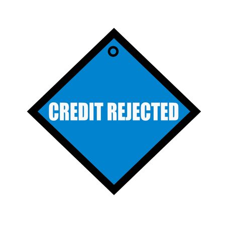 quadrate: credit rejected white wording on quadrate blue background