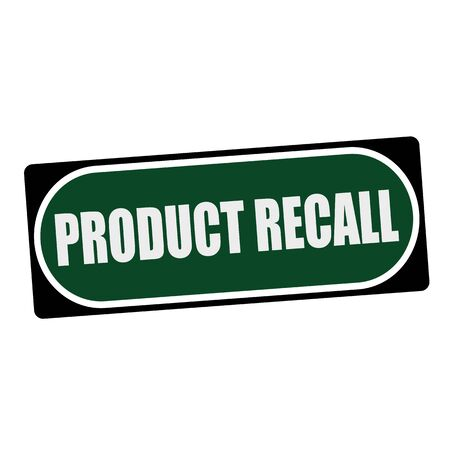 recall: PRODUCT RECALL white wording on green background  black frame Stock Photo