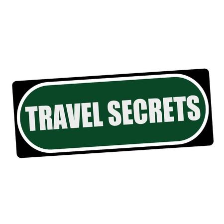 secrets: Travel Secrets white wording on green background  black frame Stock Photo