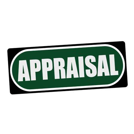 appraisal: APPRAISAL white wording on green background  black frame